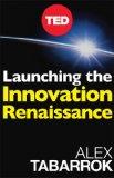 イノベーションを生み出す社会の仕組みとは何か「Launching The Innovation Renaissance」